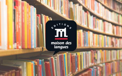 Les Éditions Maison des Langues